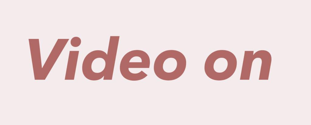 Video on
